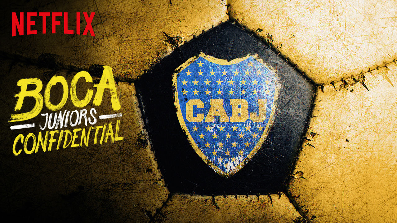 Boca Juniors Confidential on Netflix AUS/NZ