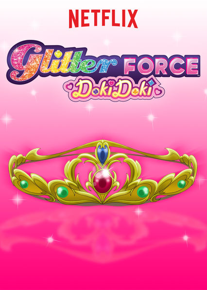 Glitter Force Doki Doki on Netflix AUS/NZ