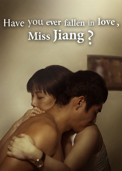 Have You Ever Fallen in Love, Miss Jiang? on Netflix AUS/NZ