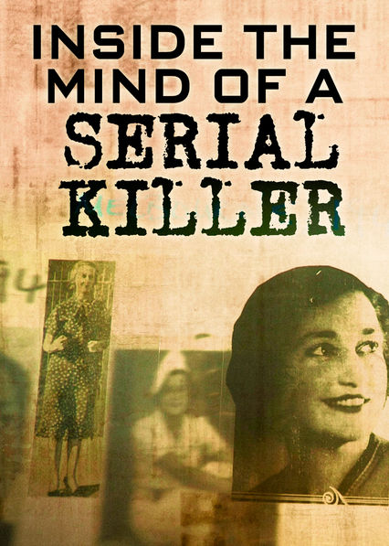 inside the mind of a serial While admitting that serial killers have never been rehabilitated, a call is directed toward a better understanding of the mind of the serial murderer keywords.
