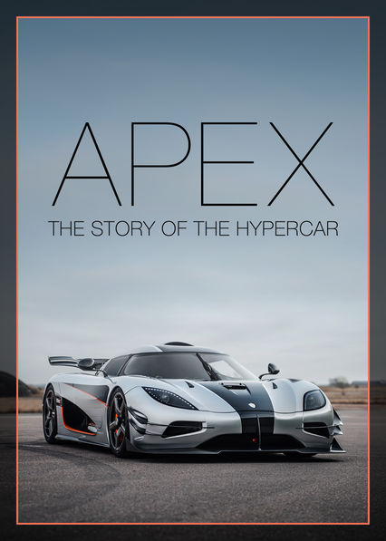 APEX: The Story of the Hypercar on Netflix AUS/NZ