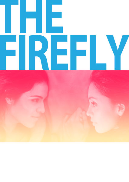 The Firefly (La luciérnaga)