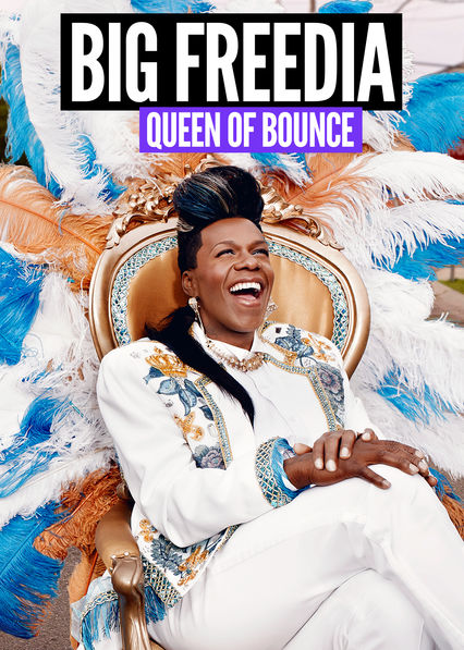 Big Freedia: Queen of Bounce