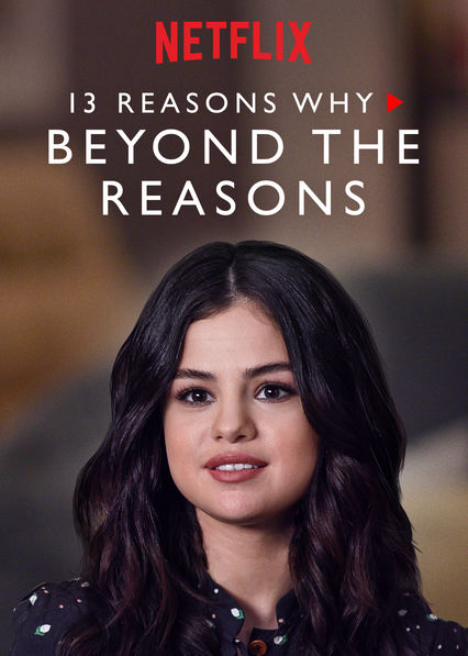 13 Reasons Why: Beyond the Reasons on Netflix AUS/NZ