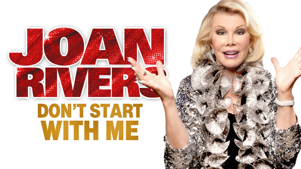 Joan Rivers: Don't Start with Me on Netflix AUS/NZ