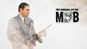 The Making of the Mob (2016)