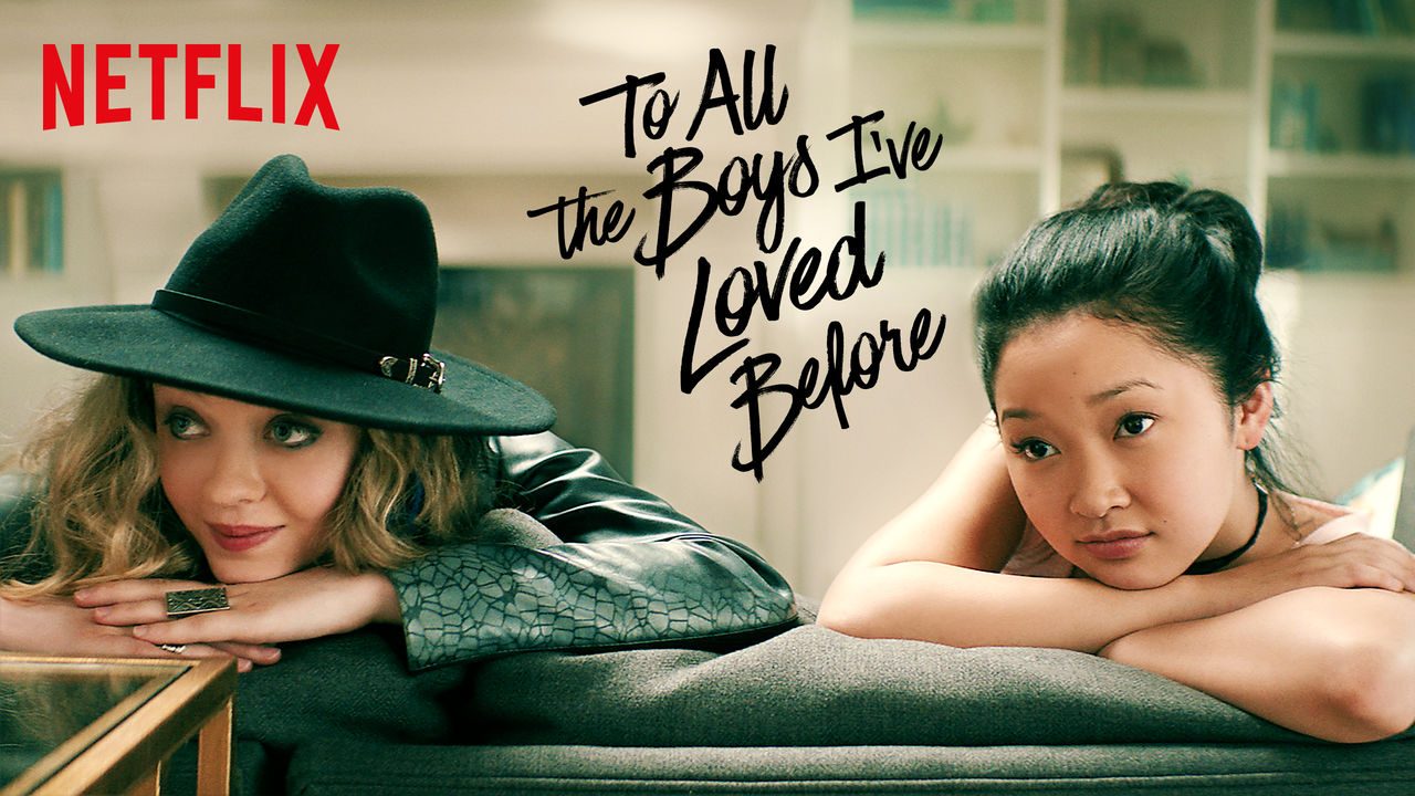 To All the Boys I've Loved Before on Netflix AUS/NZ