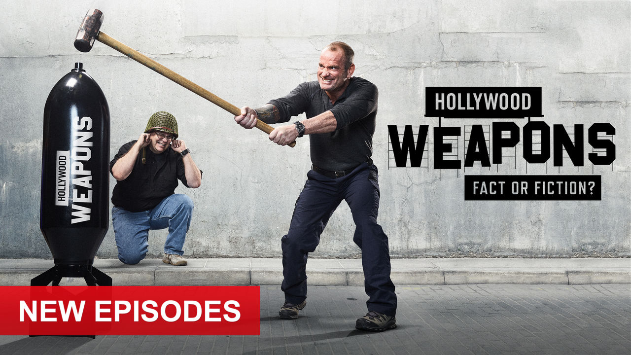 Hollywood Weapons: Fact or Fiction? on Netflix AUS/NZ