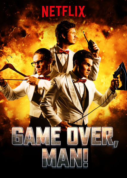 Game Over, Man! on Netflix AUS/NZ