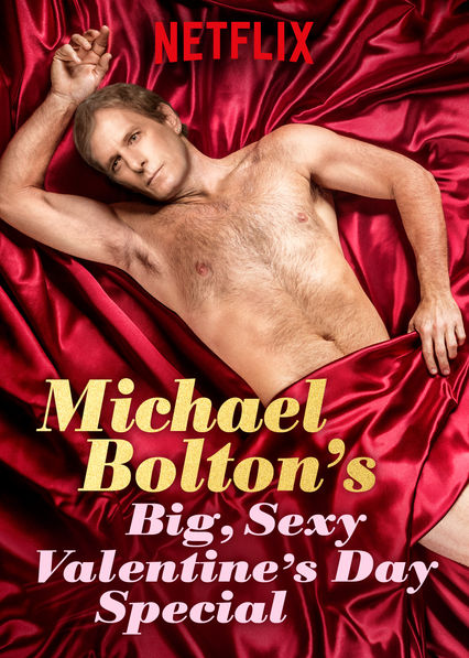 Michael Bolton's Big, Sexy Valentine's Day Special on Netflix AUS/NZ