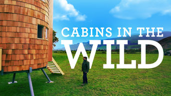Cabins in the Wild with Dick Strawbridge (2017)