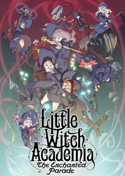 Little Witch Academia: The Enchanted Parade on Netflix AUS/NZ