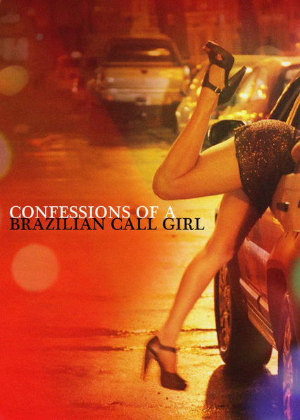 Confessions of a Brazilian Call Girl on Netflix AUS/NZ