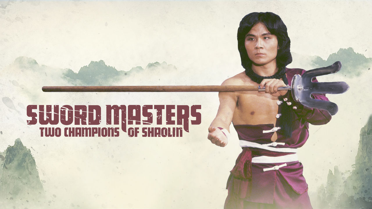 Sword Masters: Two Champions of Shaolin on Netflix AUS/NZ