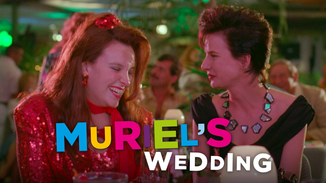 Muriel's Wedding on Netflix AUS/NZ