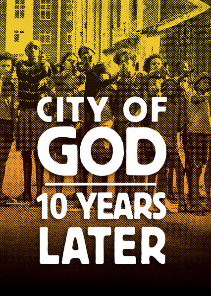 City of God: 10 Years Later on Netflix AUS/NZ