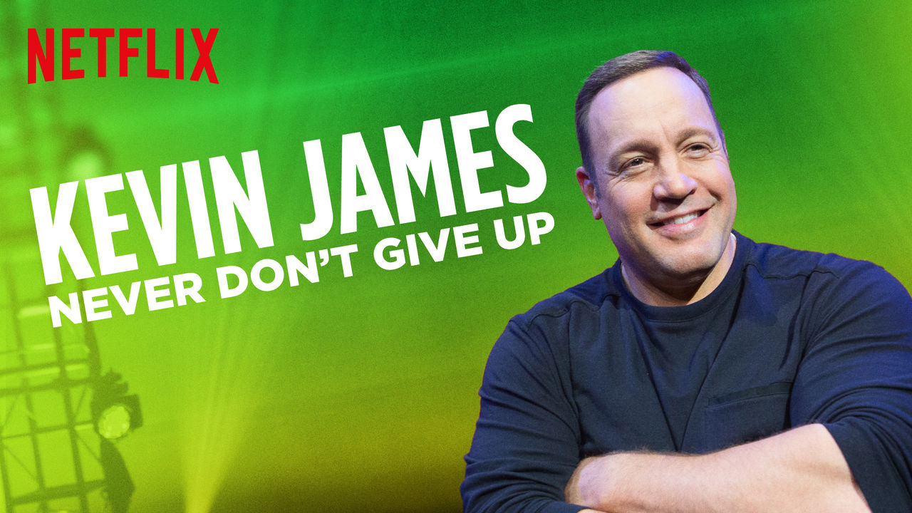 Kevin James: Never Don't Give Up on Netflix AUS/NZ