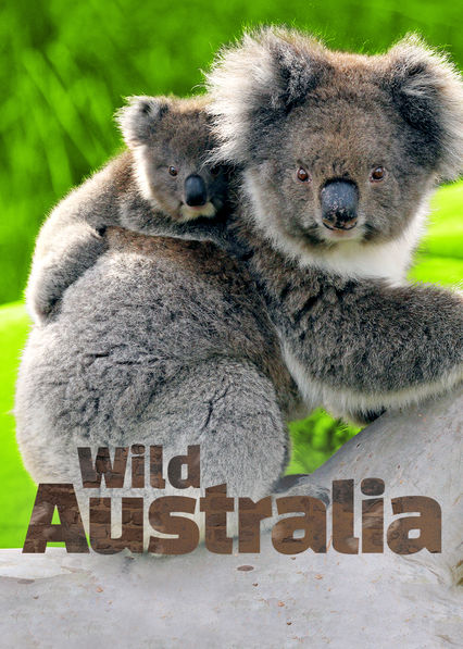 Wild Australia on Netflix AUS/NZ