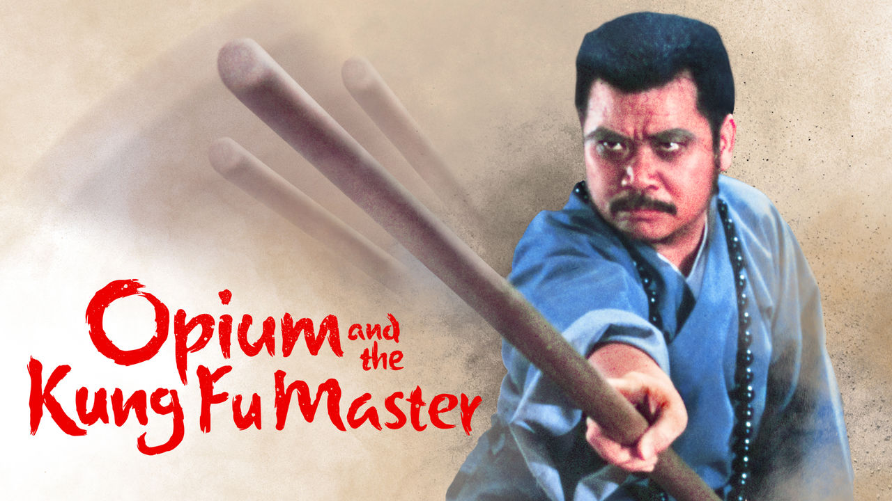 Opium and the Kung Fu Master on Netflix AUS/NZ
