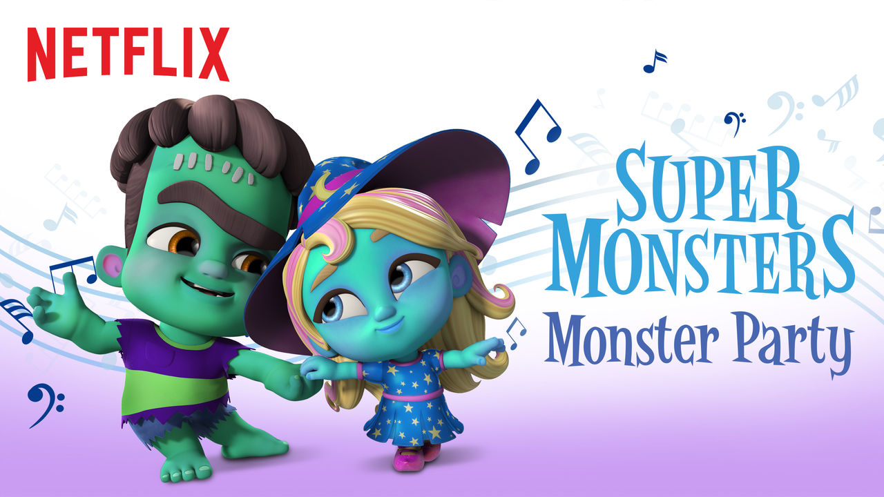 Super Monsters Monster Party on Netflix AUS/NZ