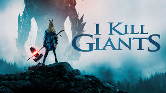 I Kill Giants (2017)