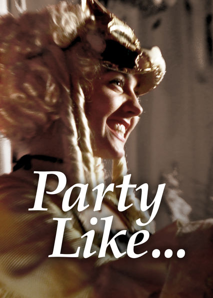 Party Like on Netflix AUS/NZ