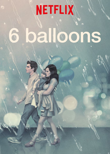 6 Balloons on Netflix AUS/NZ
