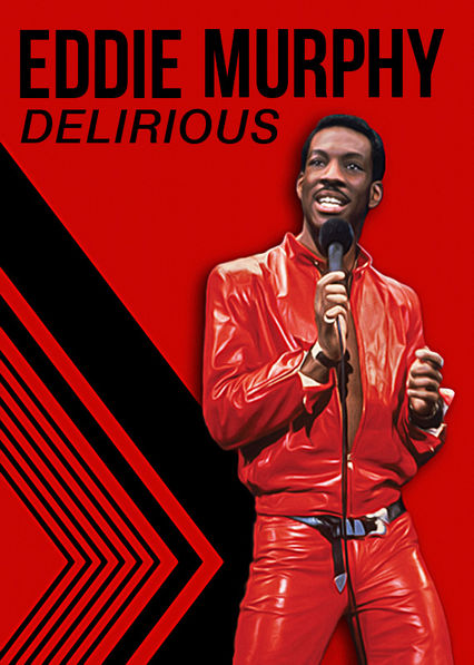 Eddie Murphy: Delirious on Netflix AUS/NZ