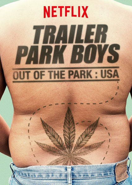 Trailer Park Boys: Out of the Park: USA on Netflix AUS/NZ