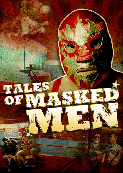 Tales of Masked Men: A Journey through Lucha Libre on Netflix AUS/NZ