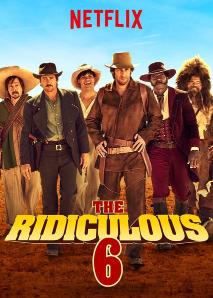 The Ridiculous 6 on Netflix AUS/NZ