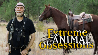 Extreme Animal Obsessions
