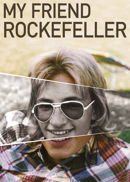 My Friend Rockefeller