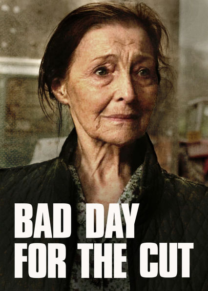 Bad Day for the Cut on Netflix AUS/NZ