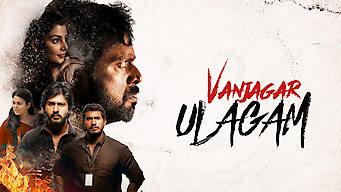 Vanjagar Ulagam (2018)