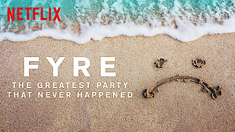 FYRE: The Greatest Party That Never Happened (2019)