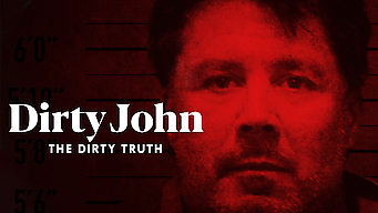 Dirty John: The Dirty Truth (2019)