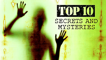 Top 10 Secrets and Mysteries (2018)