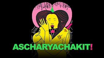 Ascharyachakit! (2018)