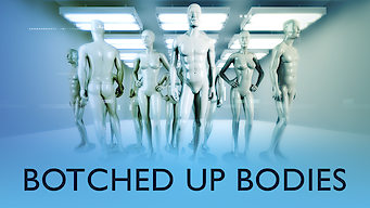 Botched Up Bodies (2013)