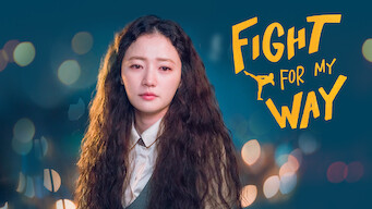 Fight for My Way (2017)