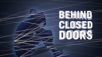 Behind Closed Doors (2016)