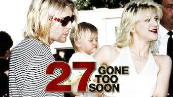 27: Gone Too Soon (2017)