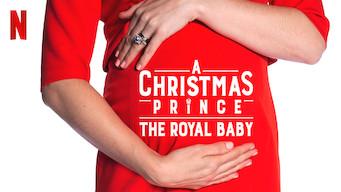 A Christmas Prince: The Royal Baby (2019)
