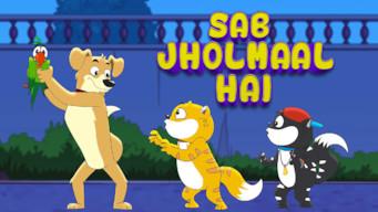 Sab Jholmaal Hai (2017)