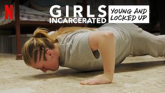 Girls Incarcerated (2019)