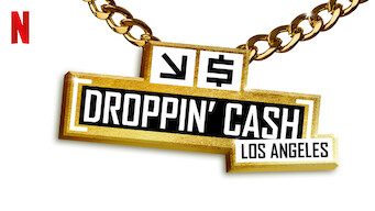 Droppin' Cash: Los Angeles (2019)