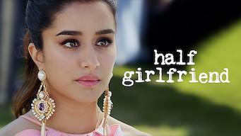 Half Girlfriend (2017)