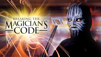Breaking the Magician's Code: Magic's Biggest Secrets Finally Revealed (2009)