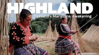 Highland: Thailand's Marijuana Awakening (2017)
